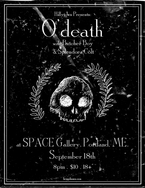 Poster design for O'death @ SPACE Gallery - Kris Johnsen 2011