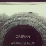 Caspian Waking Season Poster - Kris Johnsen 2012
