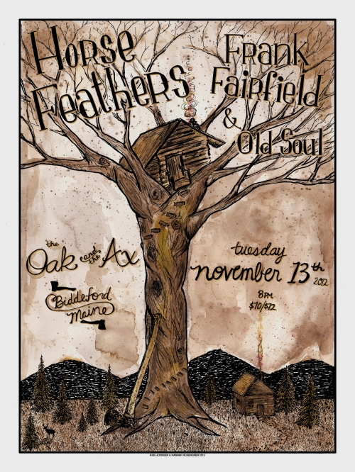 Poster design for Horse Feathers at The oak and the Ax - Kris Johnsen, Hannah Rosengren 2012